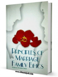 Principles Of Marriage And Family Ethics